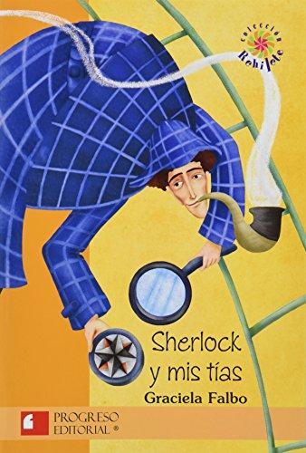 Sherlock y mis tias/ Sherlock and My Aunts (Rehilete) por Graciela Falbo