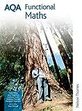 AQA Functional Maths: Student Book (Aqa Maths)