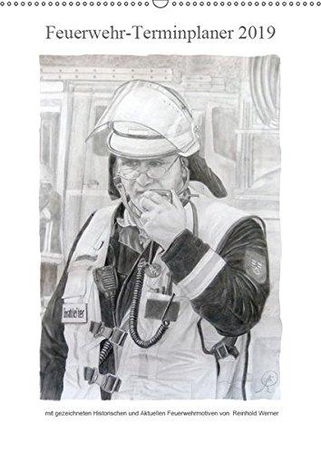 Feuerwehr-Terminplaner (Wandkalender 2019 DIN A2 hoch): Terminplaner für Feuerwehrleute und deren Familien (Familienplaner, 14 Seiten) (CALVENDO Kunst)