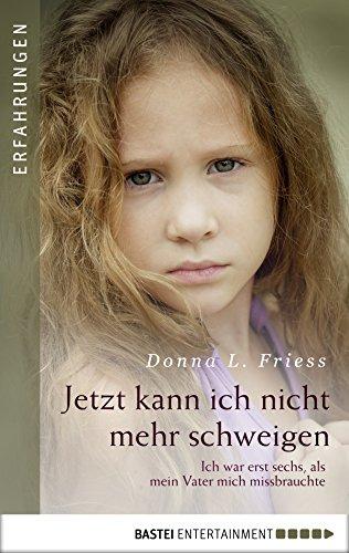 Jetzt kann ich nicht mehr schweigen: Ich war erst sechs, als mein Vater mich missbrauchte.