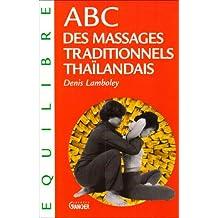 ABC des massages tradit. thaïlandais