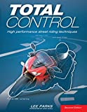 Image de Total Control: High Performance Street Riding Techniques, 2nd Edition