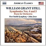 STILL: Sinfonien Nr. 4 & 5 / Poem for Orchestra