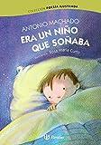 Era Un Niño Que Soñaba (Castellano - A Partir De 6 Años - Álbumes - Álbumes Ilustrados)