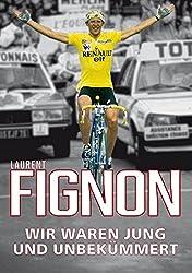 Fignon - Wir waren jung und unbekümmert