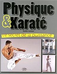 Physique et karaté. Le secret de la puissance