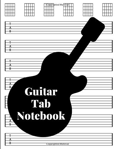 Guitar Tab Notebook: Guitar Tablature For Musicians,