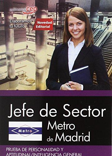 Metro de Madrid. Jefe de Sector. Prueba de personalidad y aptitudinal/inteligencia general