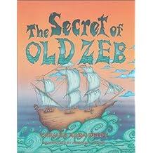 The Secret of Old Zeb by Carmen Agra Deedy (2002-09-02)