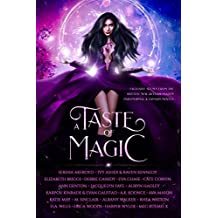 A Taste of Magic: Exclusive Scenes from the Hottest New Reverse Harem Paranormal & Fantasy Novels (English Edition)