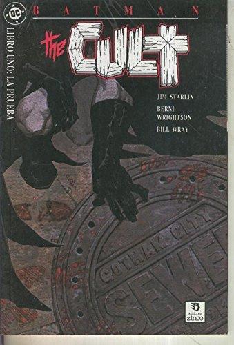 Batman especial: The Cult numero 1: La prueba