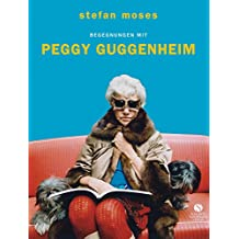 Begegnungen mit Peggy Guggenheim
