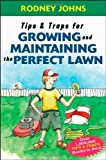 Tips & Traps for Growing and Maintaining the Perfect Lawn (Tips and Traps) best price on Amazon @ Rs. 1015