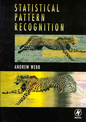 [(Statistical Pattern Recognition)] [By (author) Andrew Webb] published on (November, 1999)