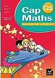 Cap Maths GS éd. 2015 - Cahier de l'élève