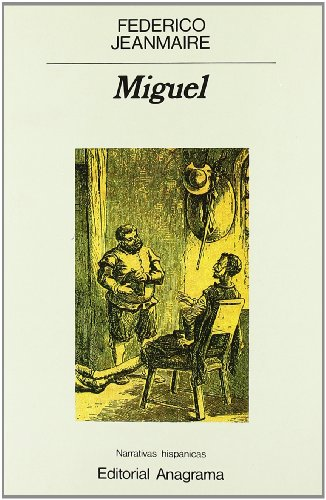 Miguel (Narrativas hispánicas)
