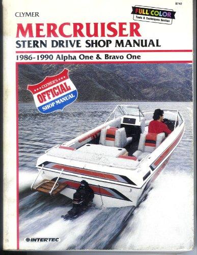 Mercruiser Stern Drive Shop Manual 1986-1990 Alpha One and Bravo One -