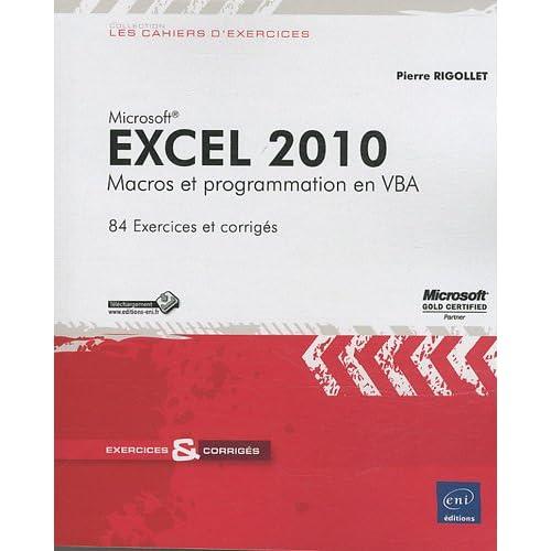 Excel 2010 - Macros et programmation en VBA