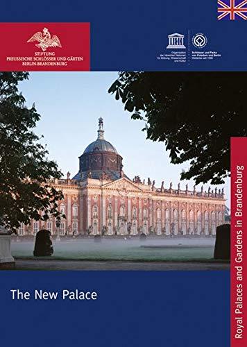 The New Palace of Sanssouci (Königliche Schlösser in Berlin, Potsdam und Brandenburg)