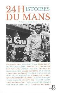 24 Histoires du Mans - Collectif par Serge Joncour