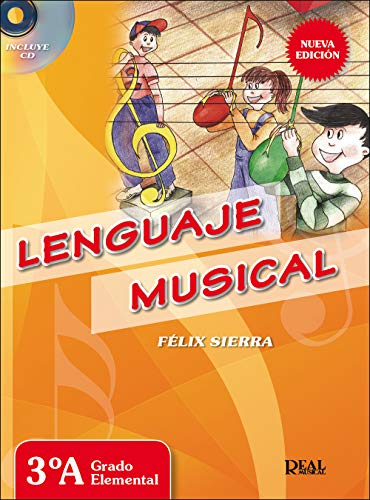 Felix Sierra: Lenguaje Musical 3A (Libro/CD) - Partituras, CD