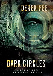 Dark Circles: An intriguing thriller with an incredible plot twist (Detective Wilson Book 4)