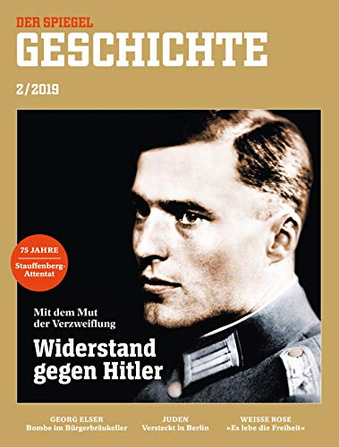 Preisvergleich Produktbild SPIEGEL Geschichte 2 / 2019: Widerstand gegen Hitler