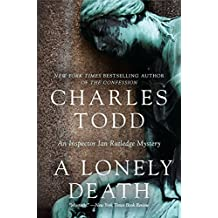 A Lonely Death: An Inspector Ian Rutledge Mystery (Inspector Ian Rutledge Mysteries, Band 13)