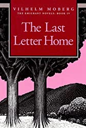 The Last Letter Home (Emigrant Novels)