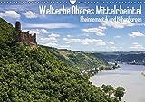 Welterbe Oberes Mittelrheintal (Wandkalender 2019 DIN A3 quer): UNESCO Weltkulturerbe: Oberes Mittelrheintal - Rheinromantik und Höhenburgen (Monatskalender, 14 Seiten ) (CALVENDO Orte)