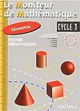 Image de Géométrie cycle 3. Fichier pédagogique