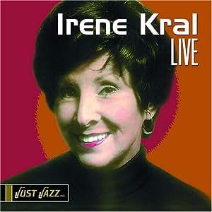 Irene Kral - Live