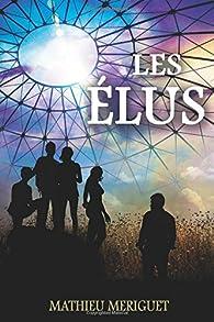 Les Elus par Mathieu Mériguet