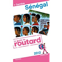 Guide du Routard Sénégal (+ Gambie) 2012