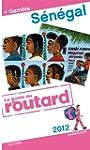 Guide du Routard S�n�gal (+ Gambie) 2012