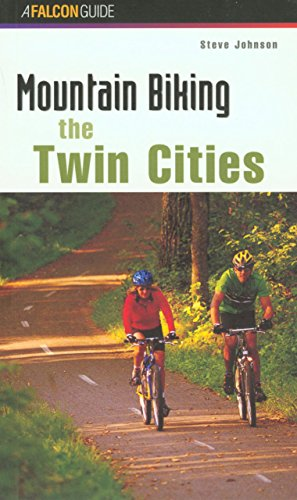 Mountain Biking the Twin Cities (Regional Mountain Biking Series) por Steve Johnson