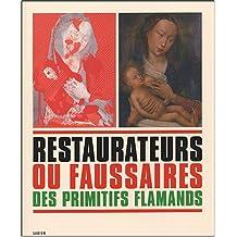 Restaurateurs et faussaires des primitifs flamands