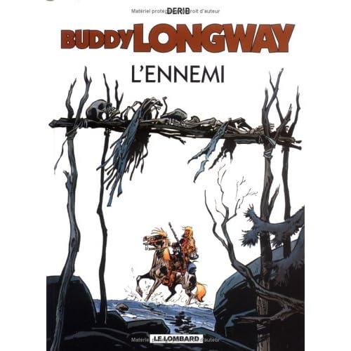 Buddy Longway, tome 2 : L'ennemi