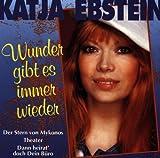 Wunder gibt es immer wieder von Katja Ebstein
