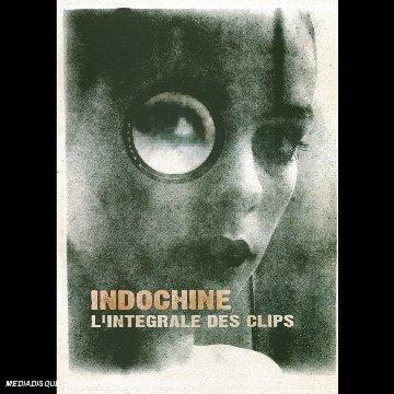 Indochine : L'intégrale des clips (inclus un poster + son remasterisé en haute-définition)