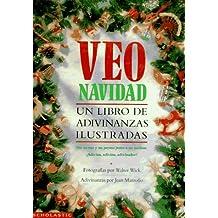 Veo Navidad: Un Libro de Adivinanzas Ilustradas (I Spy)