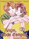 Ange mode d'emploi, tome 2 : L'amour monstre par Kikuchi