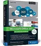 Microsoft Office 365: Das umfassende Handbuch für Administratoren. Für alle Enterprise-Editionen