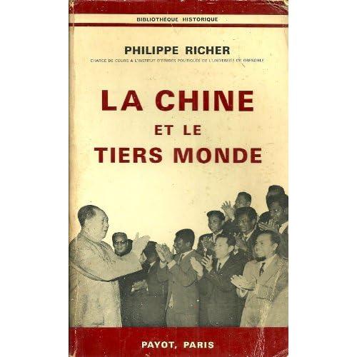 La chine et le tiers monde 1949-1969 .