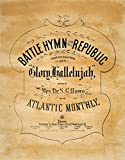 Battle Hymn Of The Republic/Nwritten By Julia Ward Howe And Published At Boston In 1862. Fine Art Print (60.96 x 91.44 cm)