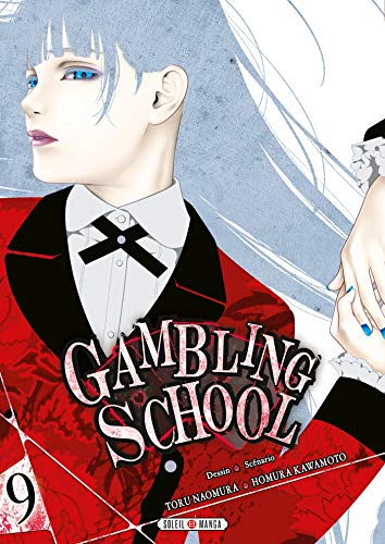 Gambling School Edition simple Tome 9