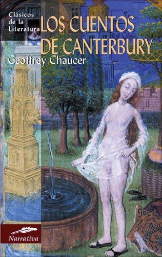 Los cuentos de Canterbury (Clásicos de la literatura universal)