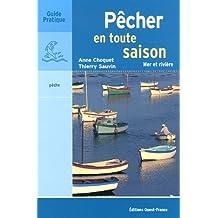 Pêcher en toute saison : Mer et rivière