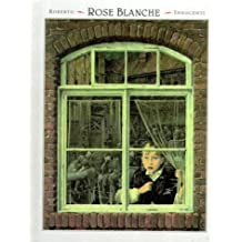 Rose Blanche (Creative Editions)