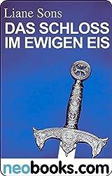 Das Schloss im ewigen Eis: Das vierte Siegel I (KNAUR eRIGINALS)
